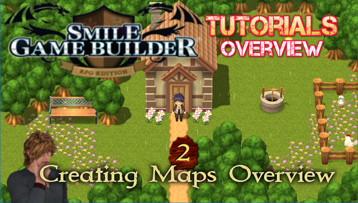 Smile Game Builder Tutorial #2 - Creating Maps Overview