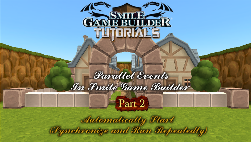 Parallel Events In Smile Game Builder - Part 2