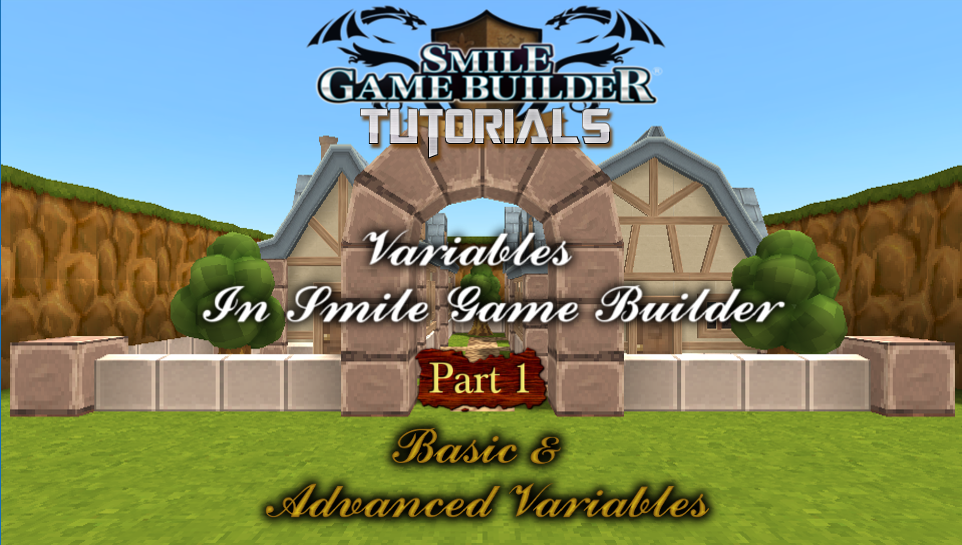 Variables in Smile Game Builder - Part 1