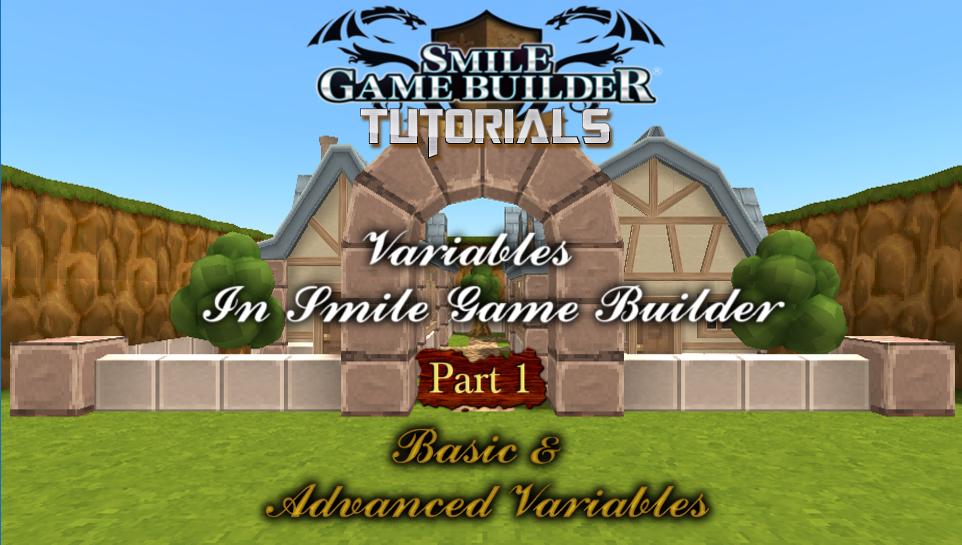 Variables in Smile Game Builder - Part 1
