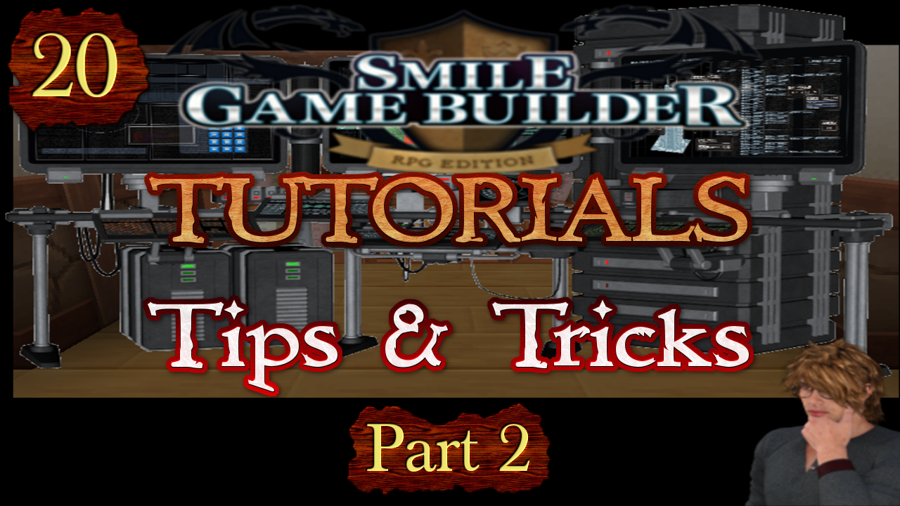 Smile Game Builder Tutorial 020: Tips & Tricks (Part 2)