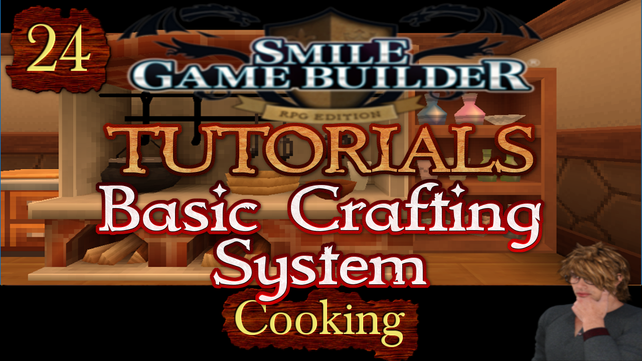 Smile Game Builder Tutorial 024: Basic Crafting System (Cooking)