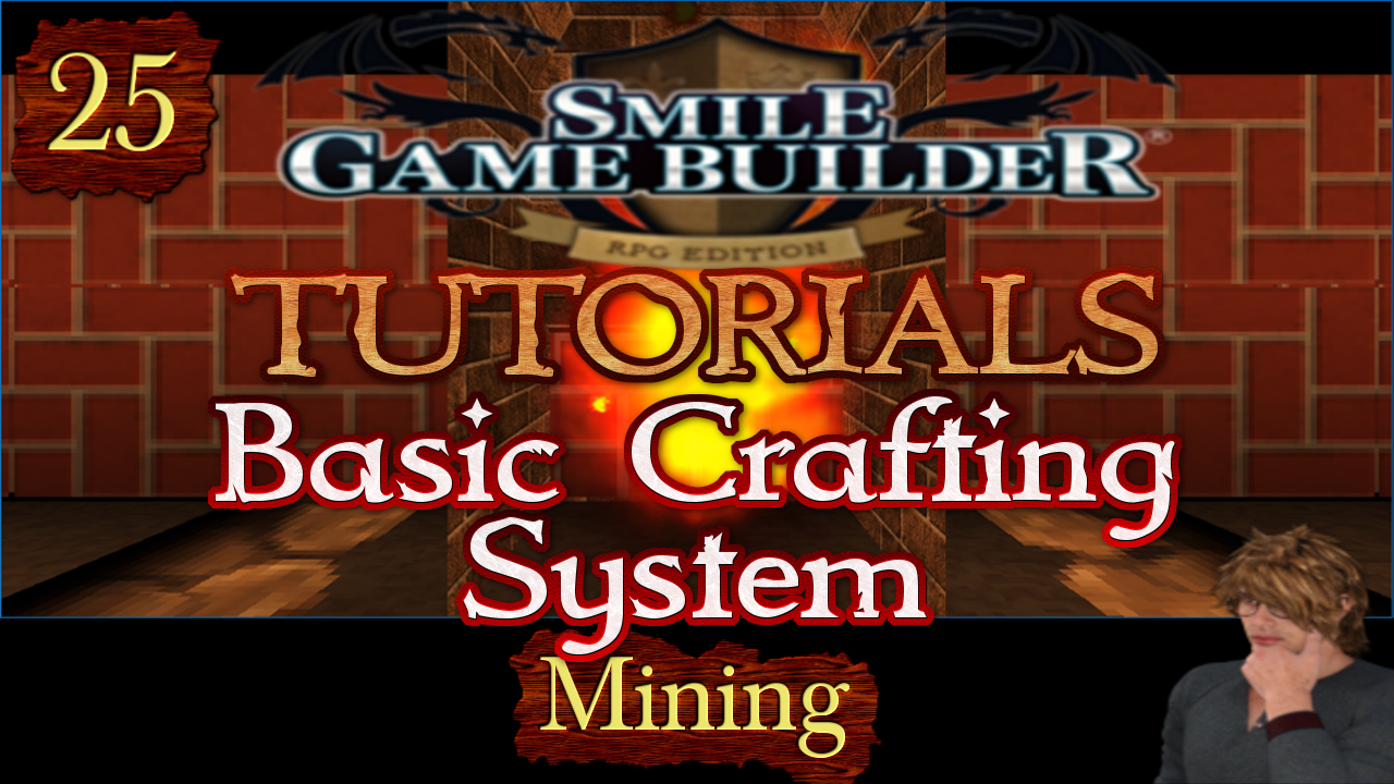 Smile Game Builder Tutorial 025: Basic Crafting System (Mining)