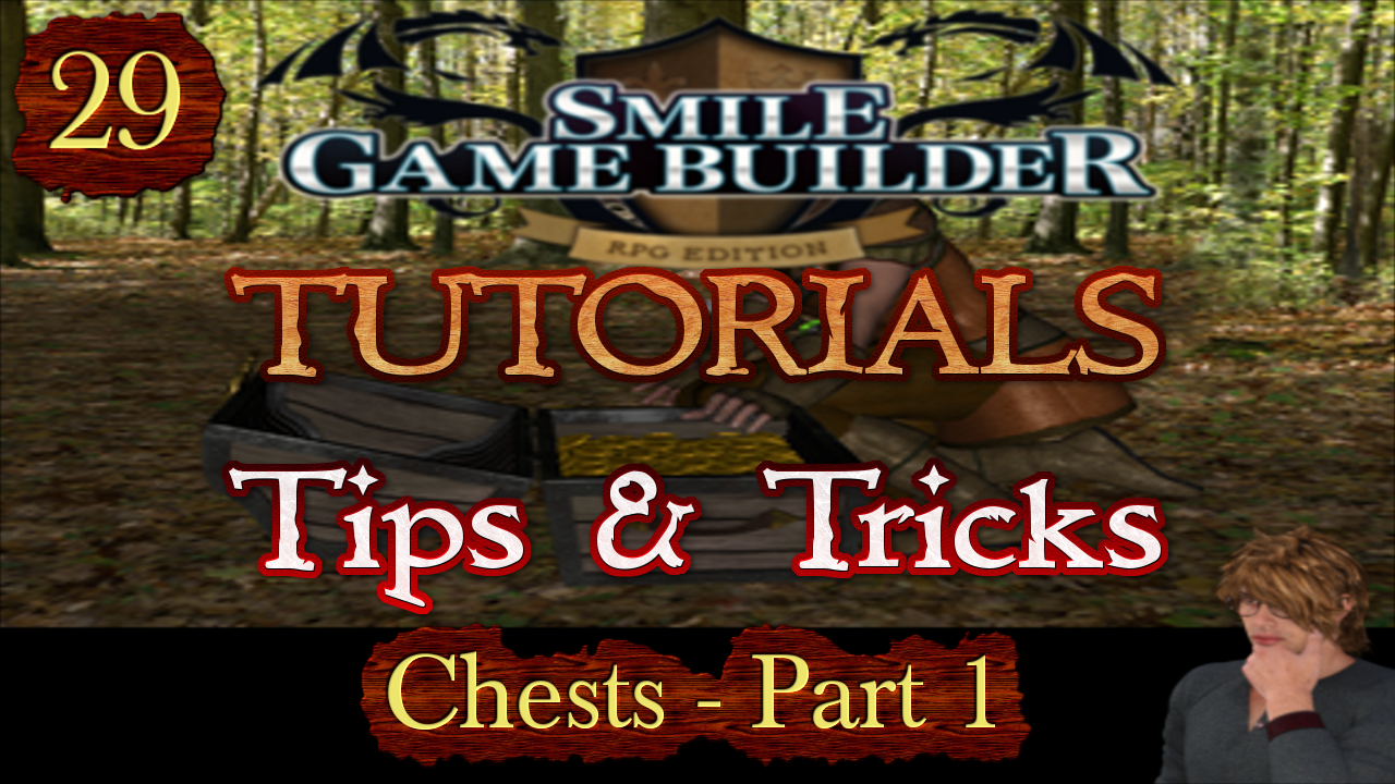 Smile Game Builder Tutorial 029: Tips & Tricks (Chests - Part 1)
