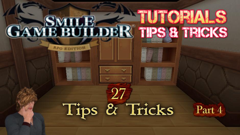 Smile Game Builder Tutorial #27 – Tips & Tricks (Part 4)