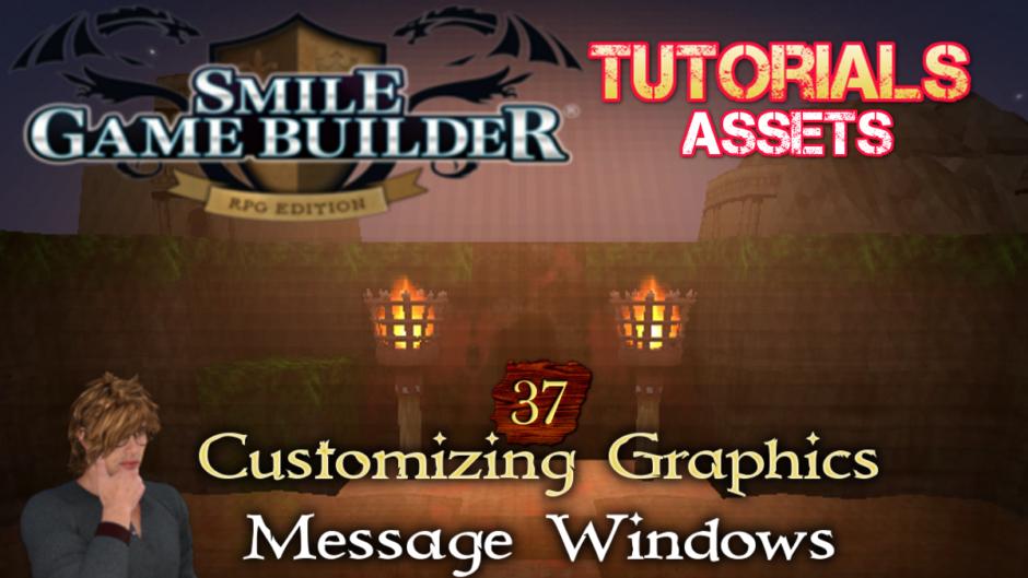 Smile Game Builder Tutorial #37:Customizing AssetsMessage Windows