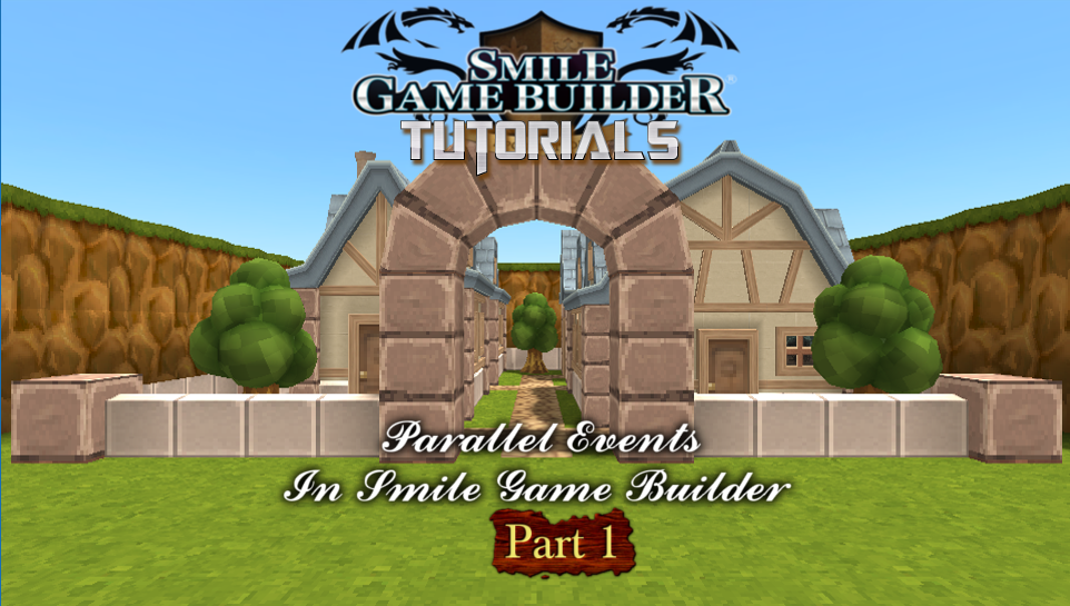 Parallel Events In Smile Game Builder – Part 1