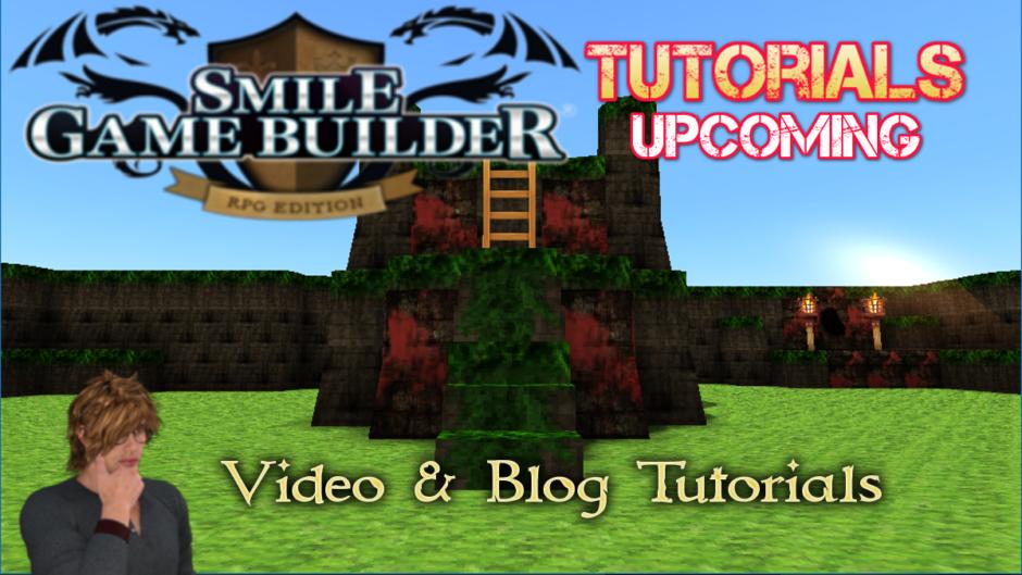 Upcoming Smile Game Builder Tutorials