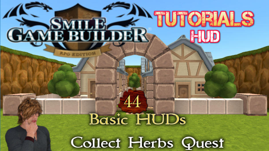 Smile Game Builder Tutorial #44: Basic HUDs – Collect Herbs Quest