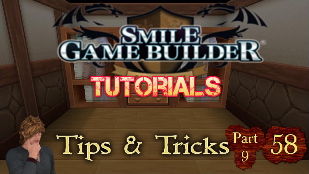 Smile Game Builder Tutorial #58: Tips & Tricks (Part 9)