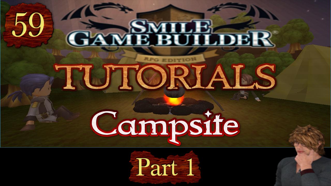 Smile Game Builder Tutorial #59:Campsite (Part 1)