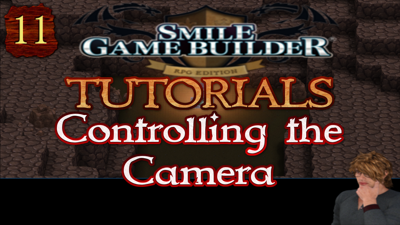 Smile Game Builder Tutorial #11:Controlling the Camera