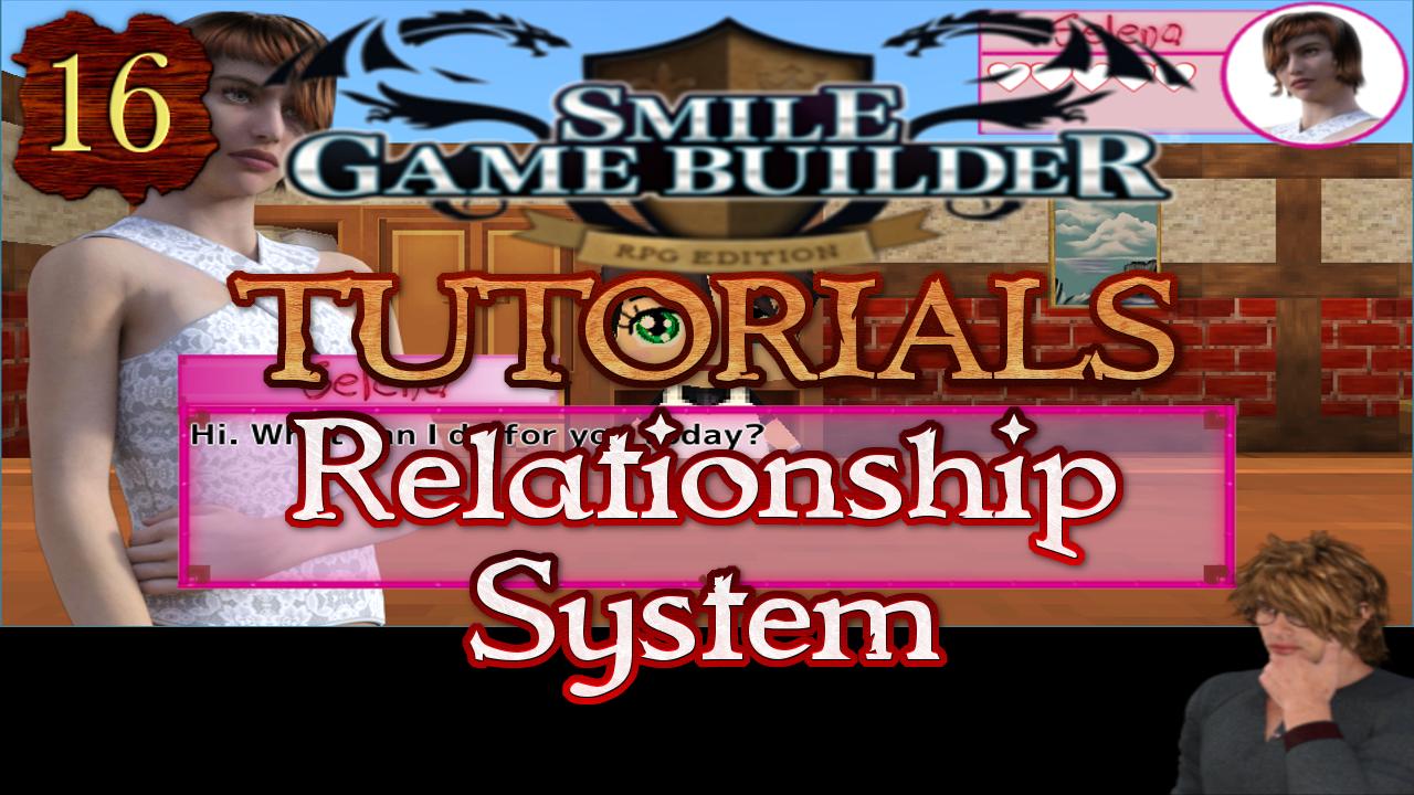 Smile Game Builder Tutorial #16:Relationship System