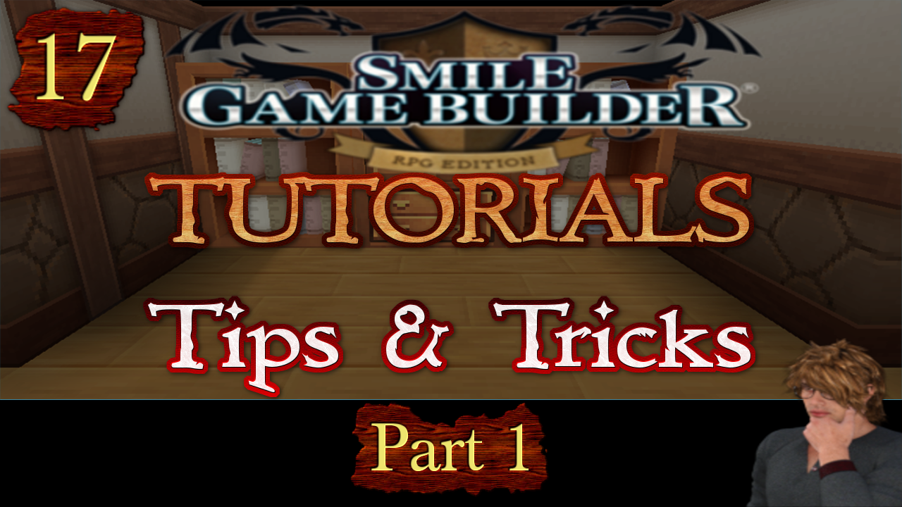 Smile Game Builder Tutorial #17: Tips & Tricks (Part 1)