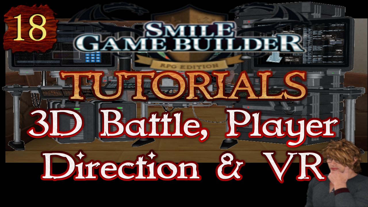 Smile Game Builder Tutorial #18:New Features Showcase – 3D Battle, Player Direction & VR
