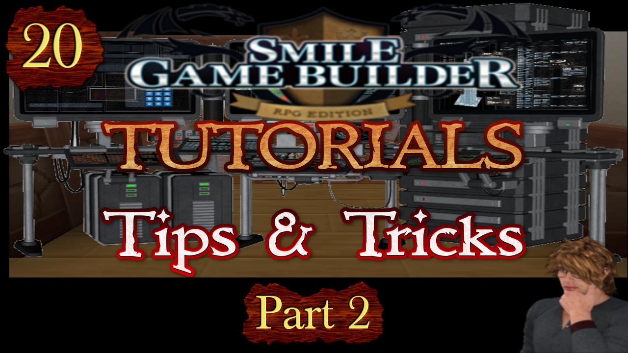 Smile Game Builder Tutorial #20:Tips & Tricks (Part 2)