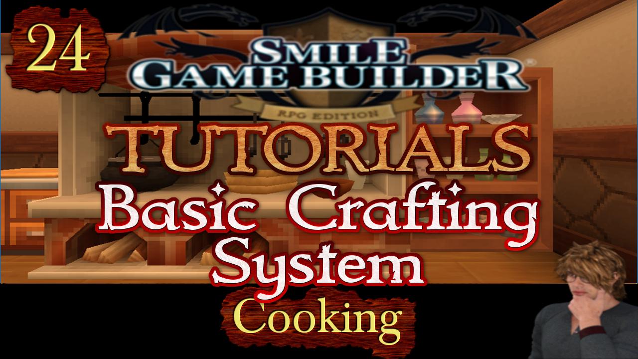 Smile Game Builder Tutorial #24: Basic Crafting System (Cooking)