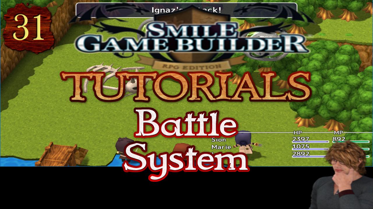 Smile Game Builder Tutorial #31: Battle System