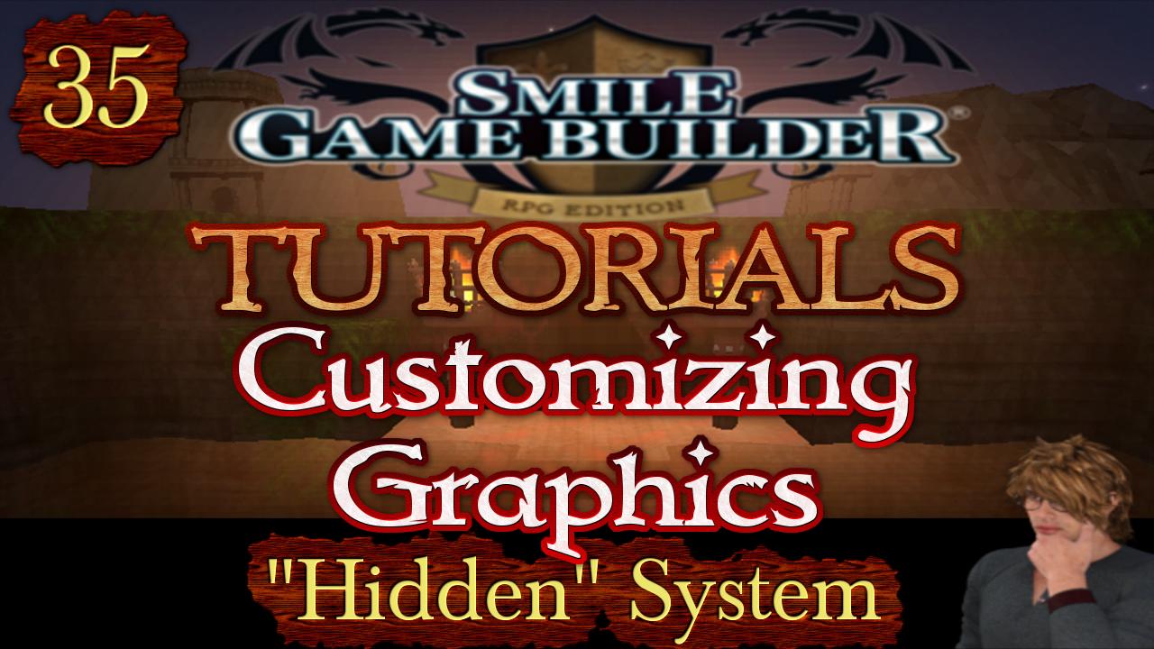 "Smile Game Builder Tutorial #35: Customizing Graphics (""Hidden"" System)"
