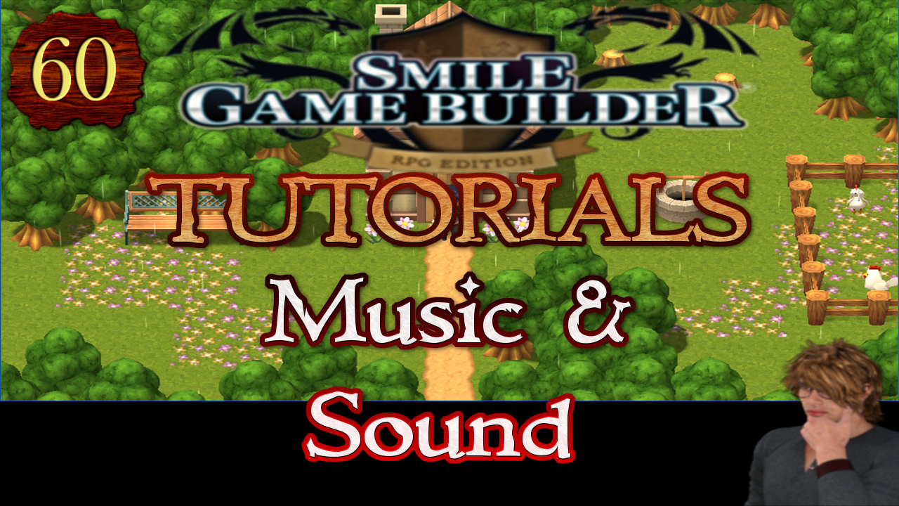 Smile Game Builder Tutorial #60:Music & Sound