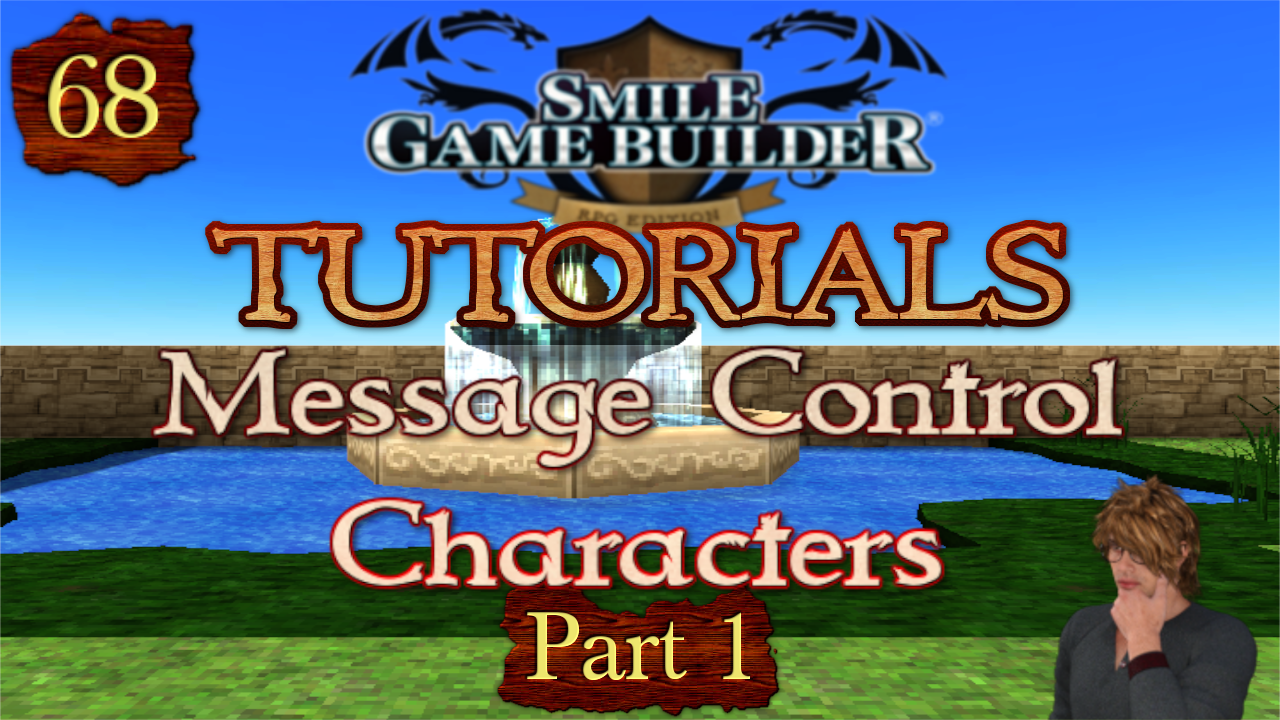 SMILE GAME BUILDER Tutorial #68:Message Control Characters (Part 1)
