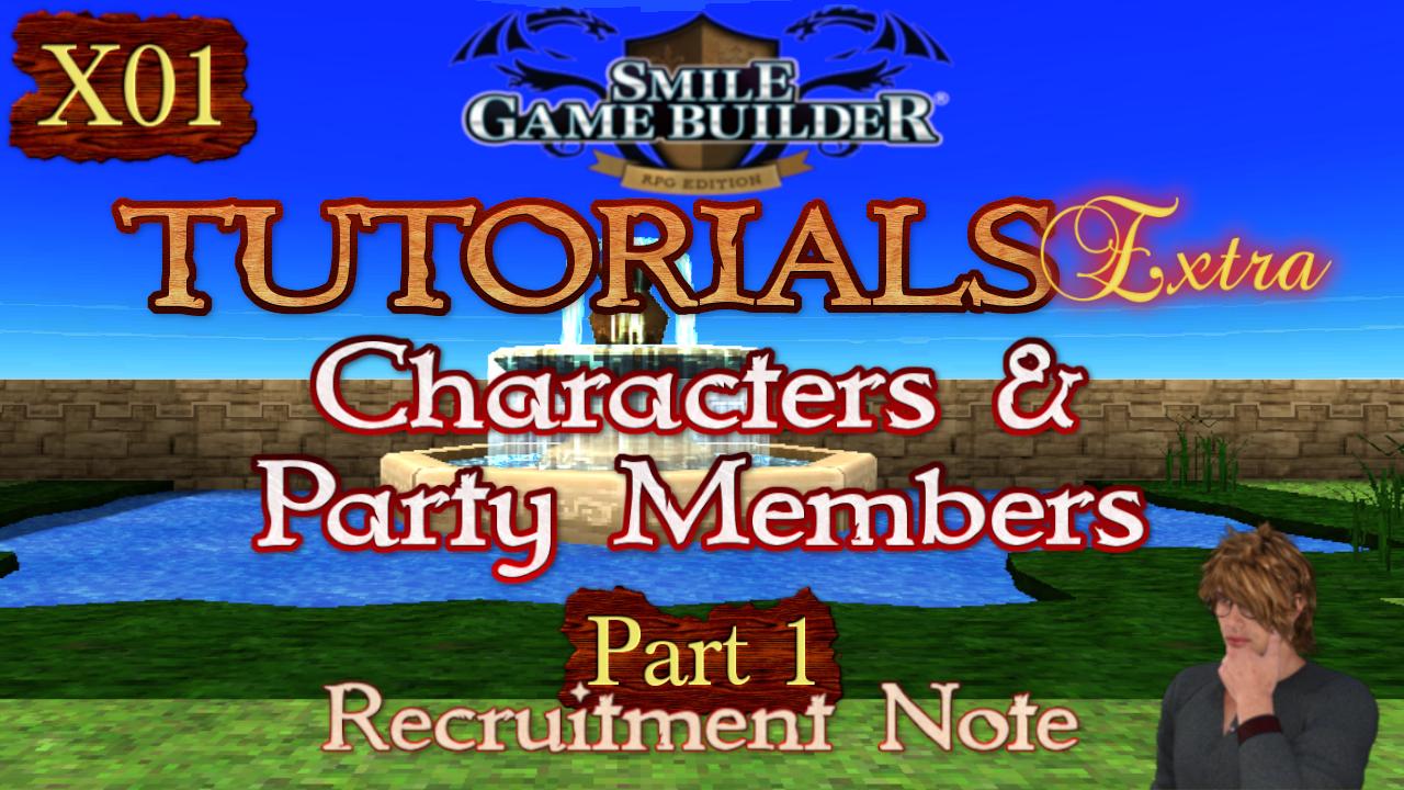 SMILE GAME BUILDER Tutorials Extra #X01:Recruitment Note