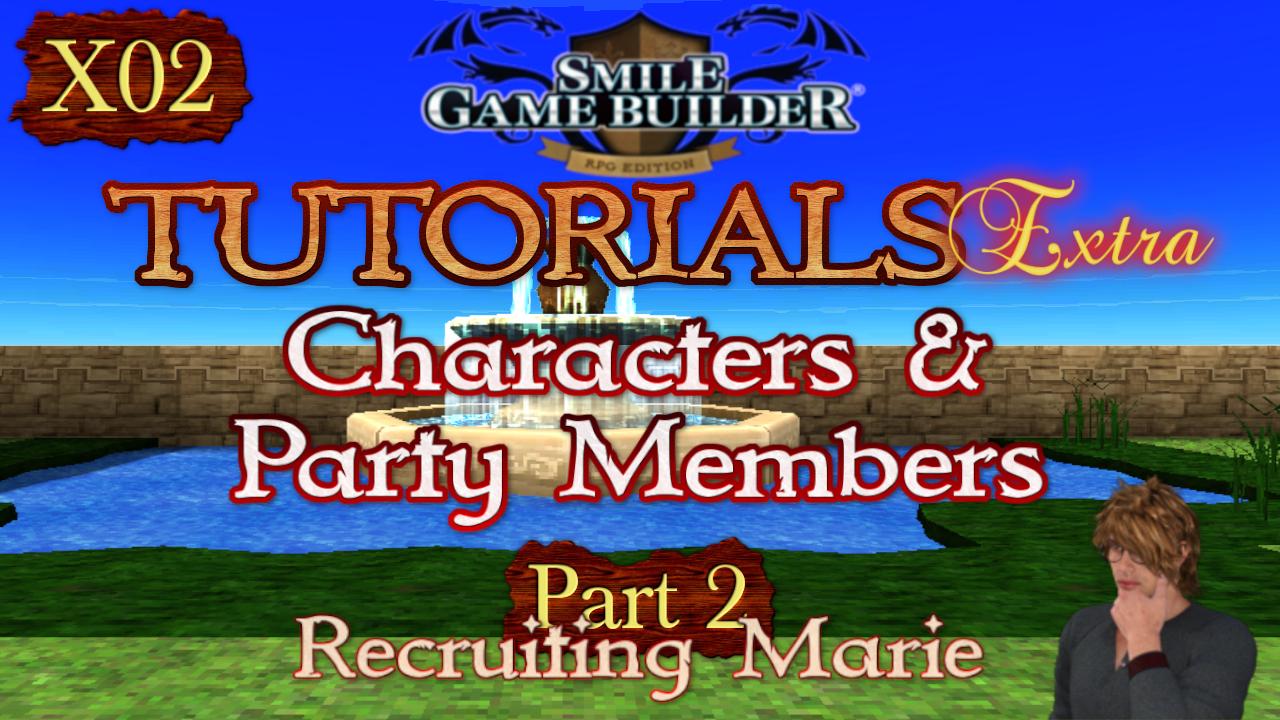 SMILE GAME BUILDER Tutorials Extra #X02:Recruiting Marie