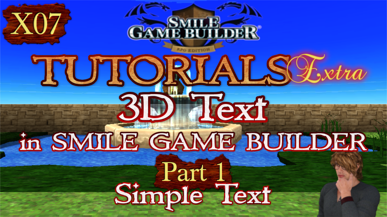 Smile Game Builder Tutorials Extra #X07: 3D Text in SGB Part 1 – Simple Text